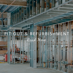 Fit Out & Refurbishment - Read More